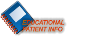 EDUCATIONAL PATIENT INFO