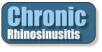 Chronic Rhinosinusitis